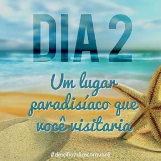[Divulgação]  #desafio7diascomvocê - dia 2