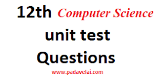 12th Computer Science unit test Question papers