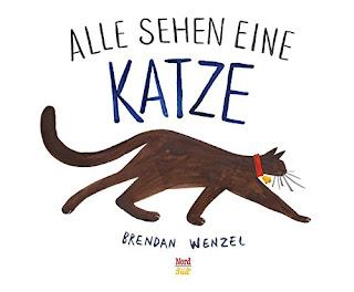 """Rezension Bilderbuch """"Alle sehen eine Katze"""" von Brendan Wenzel"""