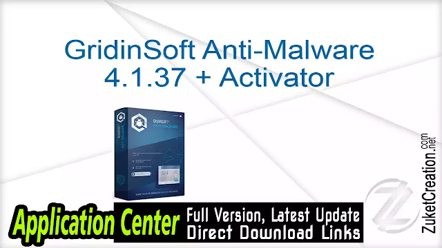 GridinSoft Anti-Malware 4.1.37 + Activator