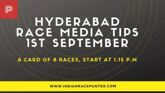 Hyderabad Race Media Tips 1st  September