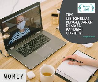 Tips Menghemat Keuangan di Saat Pandemi