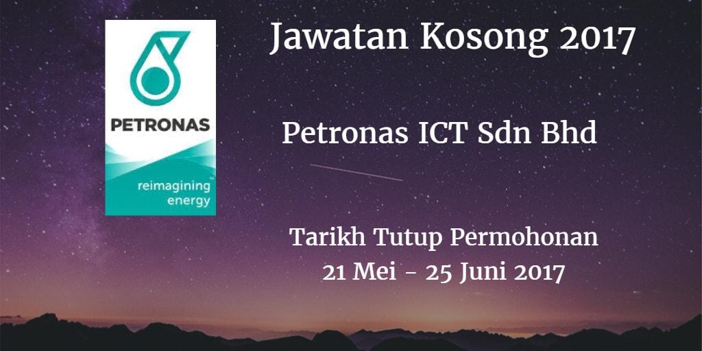 Jawatan Kosong PETRONAS ICT Sdn Bhd 21 Mei - 25 Juni 2017