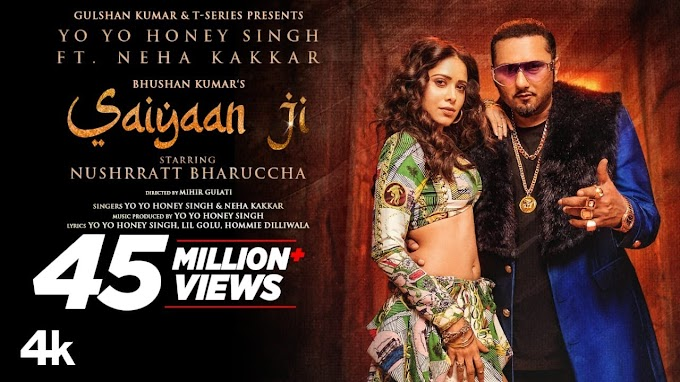 Saiyaan Ji Song Lyrics - Yo Yo Honey Singh, Neha Kakkar