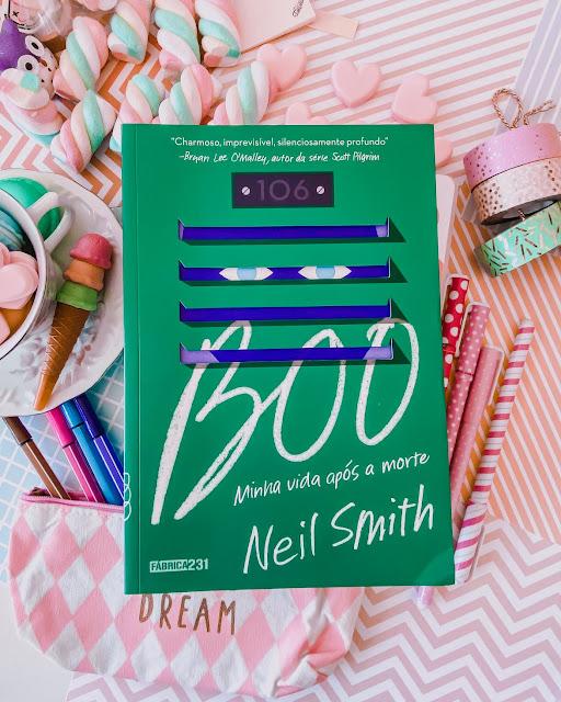 Boo: Minha Vida após a Morte - Neil Smith