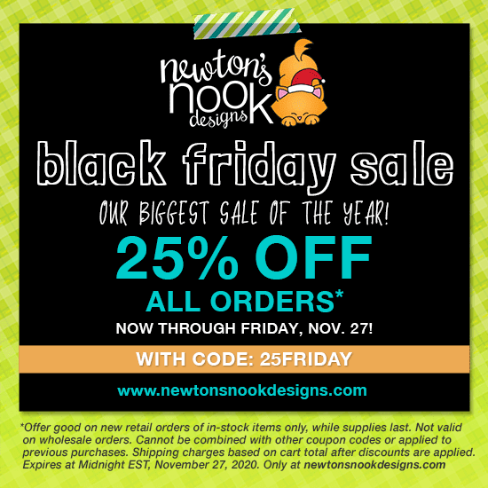 Black Friday Sale 2020 - 25% off at www.newtonsnookdesigns.com