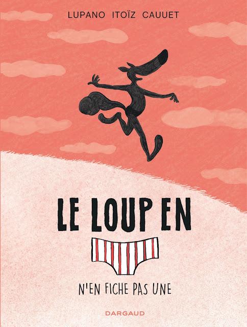 https://www.librairies-sorcieres.fr/livre/15829534-le-loup-en-slip-tome-4-n-en-fiche-pas-une-wilfrid-lupano-mayana-itoiz-paul-cauuet-dargaud
