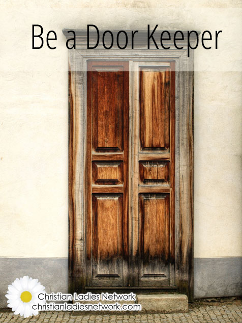 Be a Door Keeper