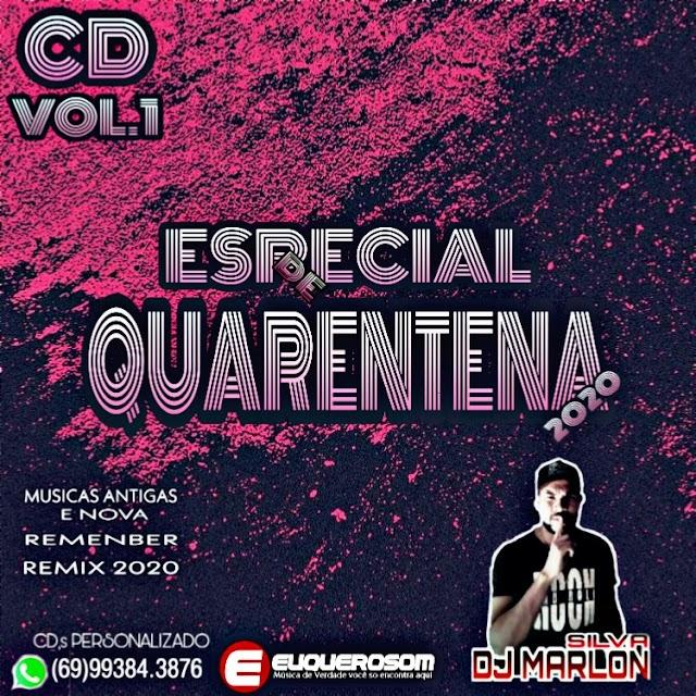 CD ESPECIAL QUARENTENA 2020 VOL.1 - DJ MARLON SILVA