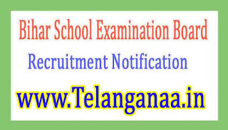 Bihar School Examination Board Recruitment Notification 2017
