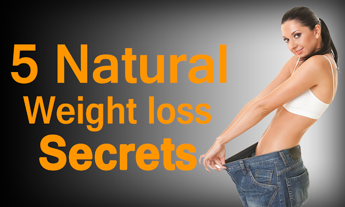 *MUST READ* 5 Natural Weight Loss Secrets You Should Know | For Fast Fat Burn