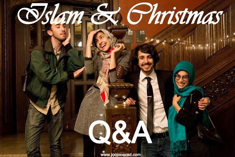 HAPPY HOLIDAYS! ISLAM & CHRISTMAS Q&A! | JOOJOO AZAD | جوجو آزاد