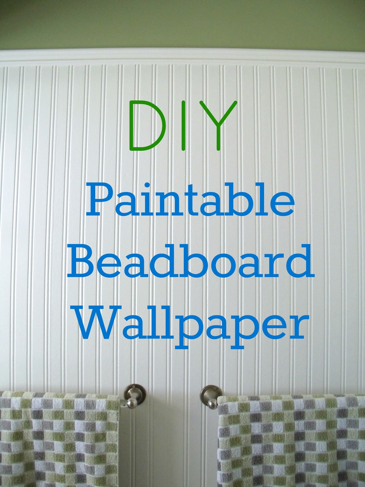 How To Install Beadboard Paintable Wallpaper Frugal Family Times