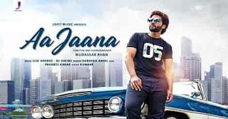 Aa Jaana Mp3 Song Download