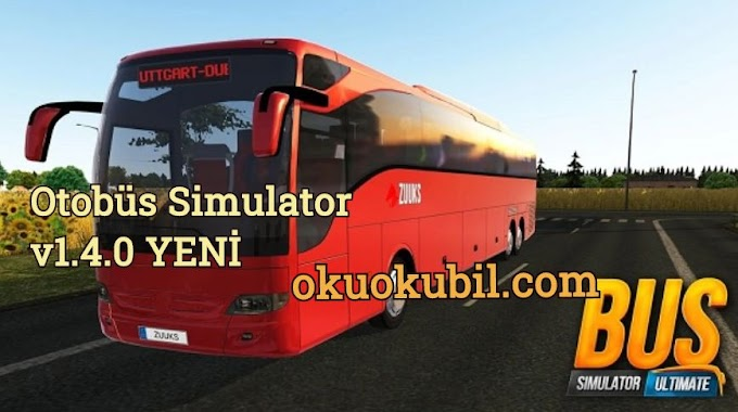 Otobüs Simulator v1.4.0 Yeni Terminal Mod Apk + OBB Androıd İndir 2020