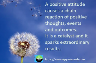 A positive attitude causes a chain reaction   positive quotes