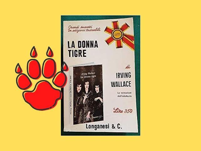 La donna tigre: romanzo trasgressivo di Wallace