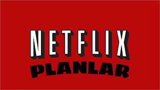 Netflix Planlar