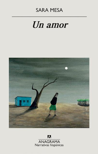 Crítica: 'Un amor' - Sara Mesa