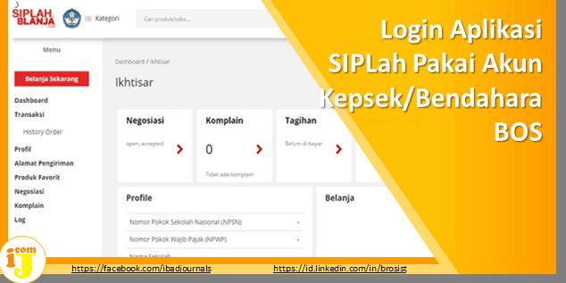 Login Aplikasi SIPLah Pakai Akun Kepsek/Bendahara BOS