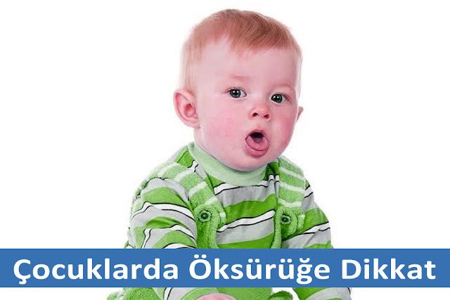 Çocuk ve Bebeklerde öksürük