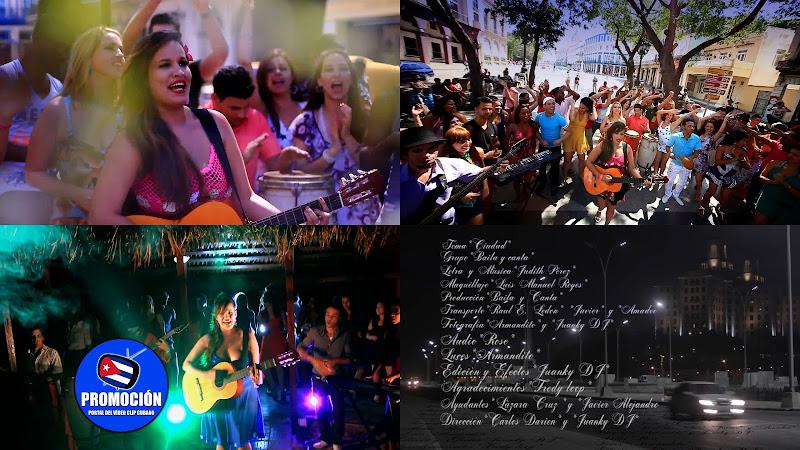 Baila y Canta - ¨Ciudad¨ - Videoclip - Dirección: Carlos Darien - Juanky DJ. Portal Del Vídeo Clip Cubano. Música popular cubana. Punto cubano. Cuba.