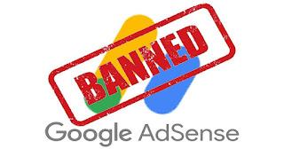 Macam Ciri Banned Google Adsense dan Cara Mencegahnya