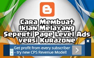 Cara Membuat Iklan Melayang Seperti Page Level Ads versi Kurazone