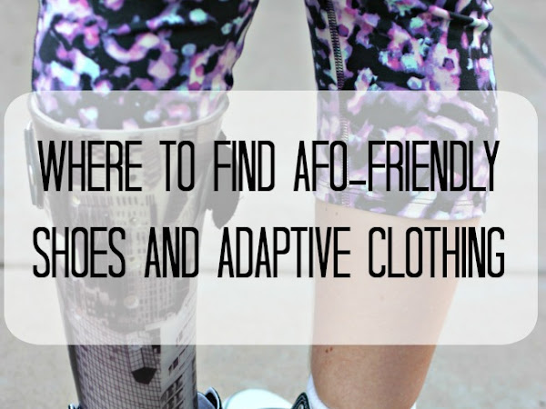 Where to Find AFO-friendly Shoes and Adaptive Clothing