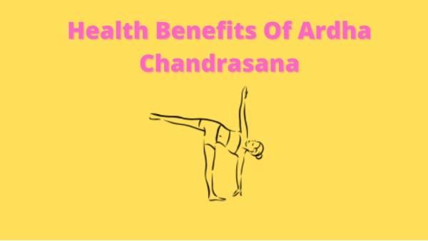 ardha chandrasana benefits and precautions