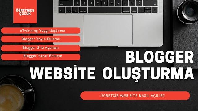 Blogger İle Website Oluşturma | eTwinning Yaygınlaştırma