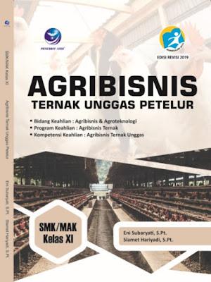 Agribisnis Ternak Unggas Petelur, Bidang Keahlian: Agribisnis Dan Agroteknologi, Program Keahlian: Agribisnis Ternak Dan Kompetensi Keahlian: Agribisnis Ternak Unggas SMK/MAK Kelas XI