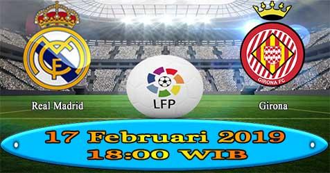 Prediksi Bola855 Real Madrid vs Girona 17 Februari 2019