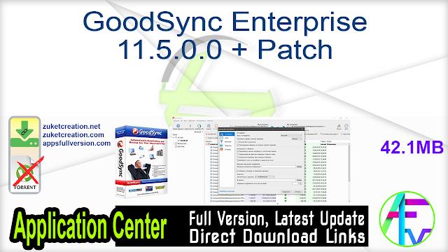 GoodSync Enterprise 11.5.0.0 + Patch