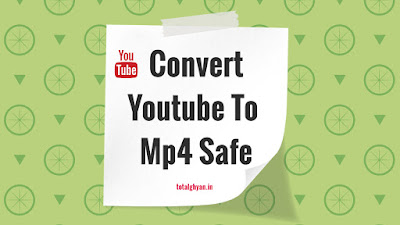 Convert YouTube to MP4 Safe || Top youtube mp4 download safe website