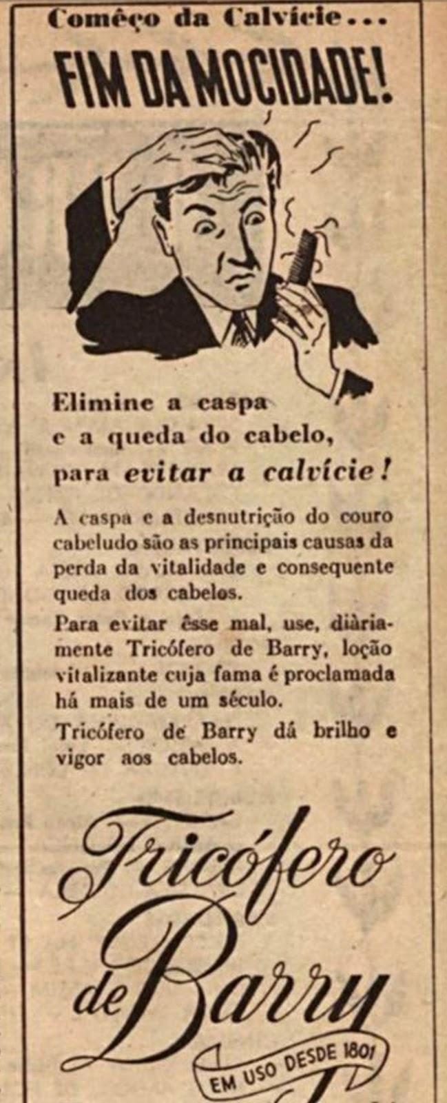 Propaganda antiga do Tricófero de Barry para combater a caspa e calvície em 1946