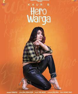 Hero Warga By B kaur Song  mp3 Download Free