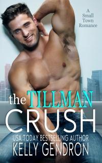 The Tillman Crush (Kelly Gendron)