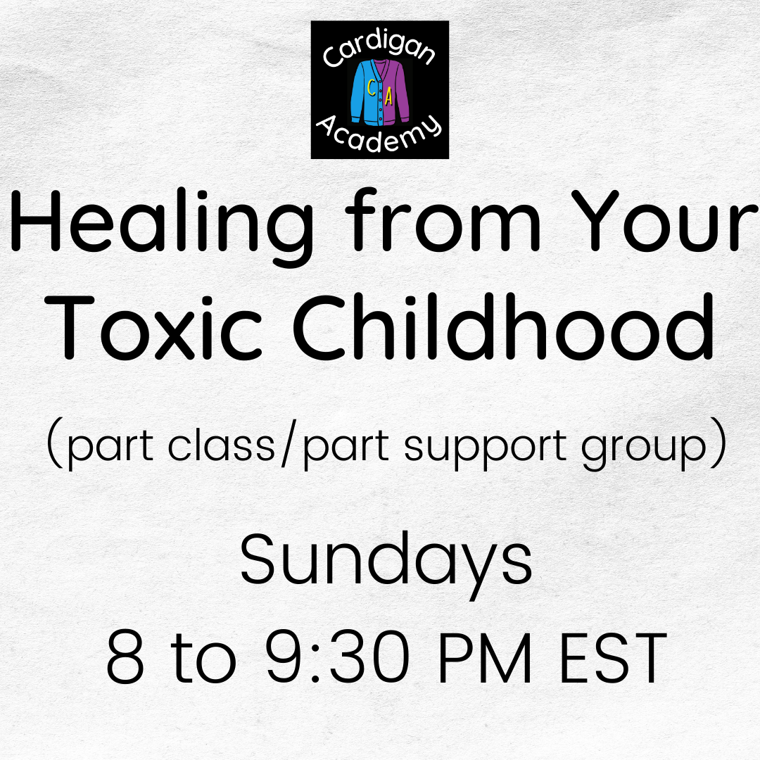 Healing From Your Toxic Childhood