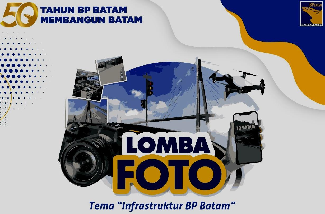 Peringati 50 Tahun Hari Bakti, BP Batam Gelar Kompetisi Fotografi Infrastruktur