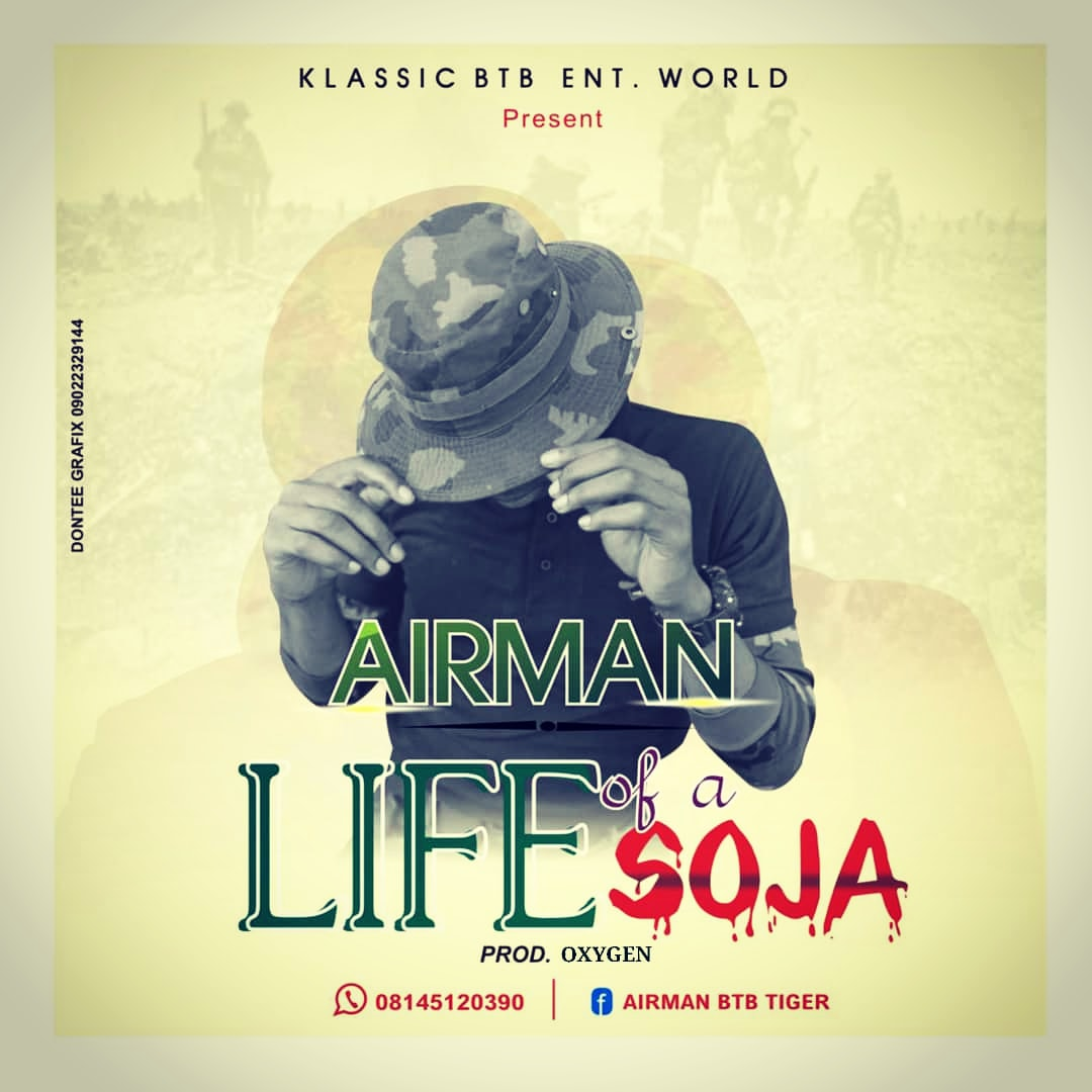 Airman-Life-of-a-Soja-Prod-By-Oxygen-mp3-download-Teelamford