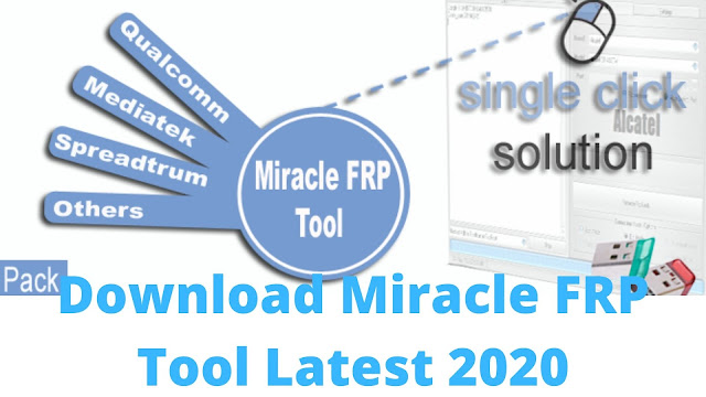 Free Download Miracle FRP Tool v1.53 Latest Setup 2020