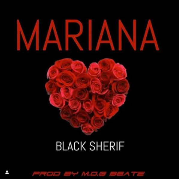 Black Sherif – Mariana (Prod By MOG Beatz)