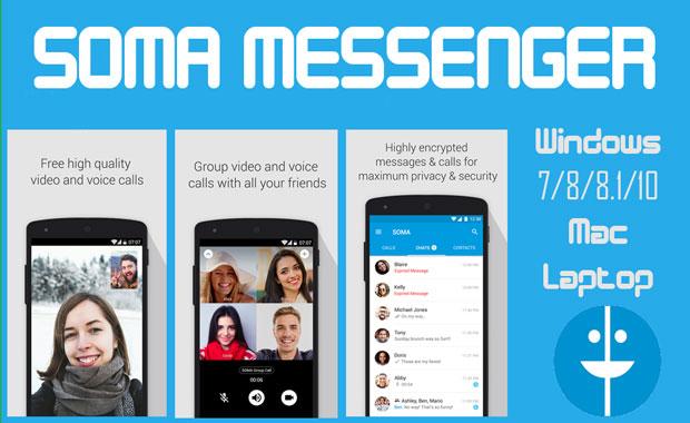 تحميل برنامج سوما ماسنجر الازرق 2017 للكمبيوتر والموبايل - Download SOMA Messenger