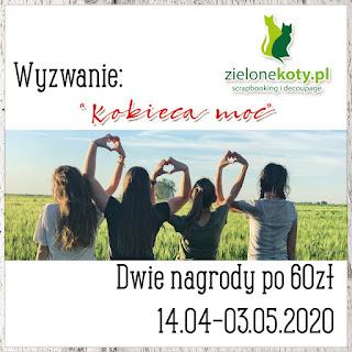 https://sklepzielonekoty.blogspot.com/2020/04/wyzwanie-kobieca-moc.html