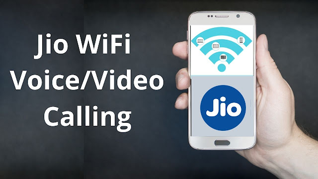 Reliance Jio WiFi Voice and Video Calling