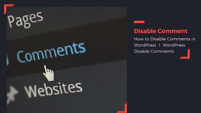 How to Disable Comments in WordPress ∣ WordPress Disable Comments