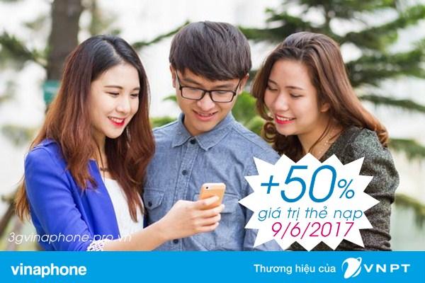 Vinaphone khuyến mãi 50% giá trị thẻ nạp ngày 9/6/2017