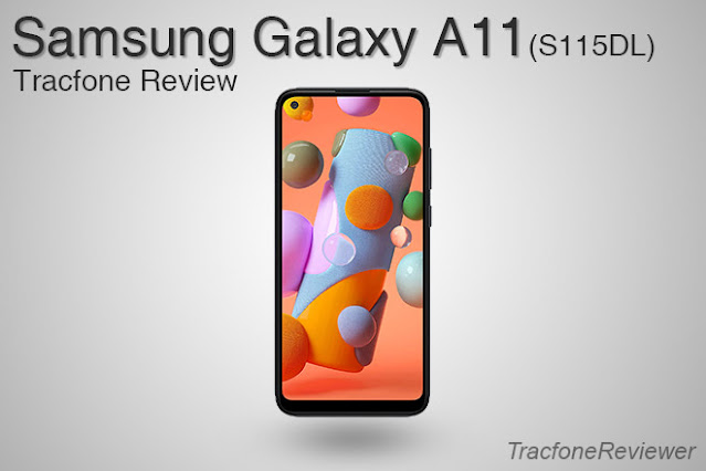 Tracfone Samsung Galaxy A11 Review