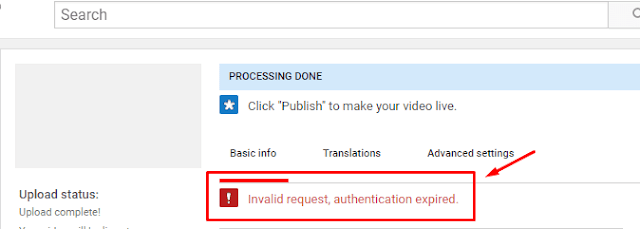 Fix Youtube Upload Video Error Invalid Request Authentication Expired